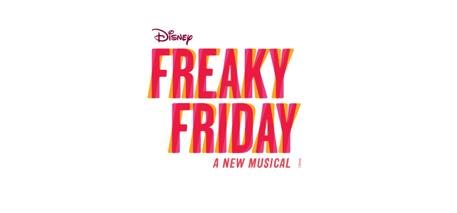 Freaky Friday Updates: Cast, Crew, Band, Ticketing/Viewing