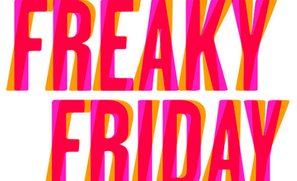 Freaky Friday Tickets! Choir/Strings Updates Feb 22-26